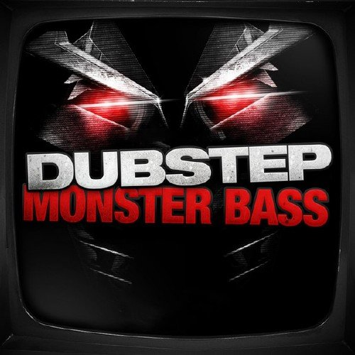 Dubstep Monster Bass, Vol.4 (2016)