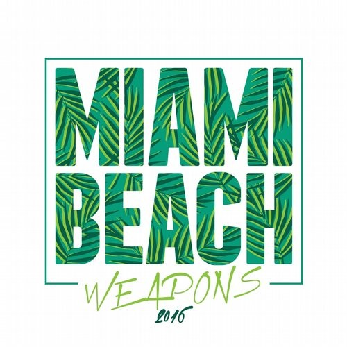 Miami Beach Weapons 2016 (2016)