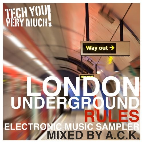 London Underground Rules (Mixed By A.C.K.) (2016)