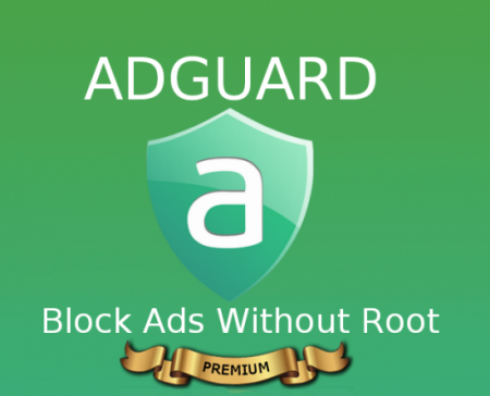 Adguard Premium v2.8.58 RC [Patched/Block Ads Without Root/Rus/Android]