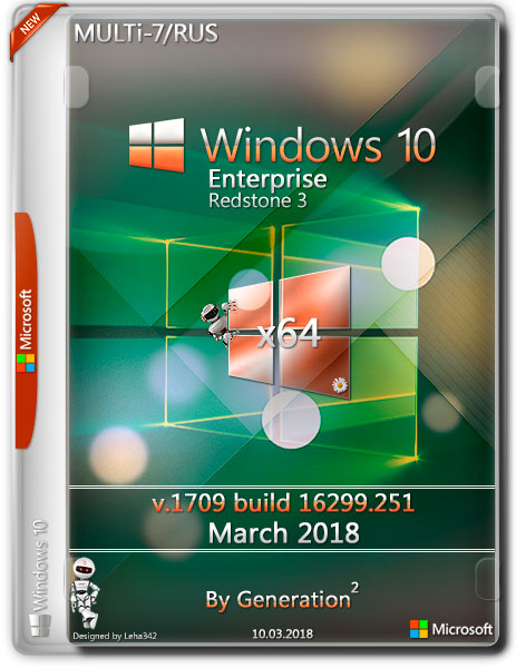 Windows 10 Enterprise x64 RS3 16299.251 March 2018 by Generation2