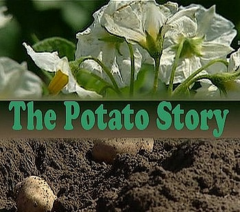 История картофеля / The Potato Story (2008) SATRip