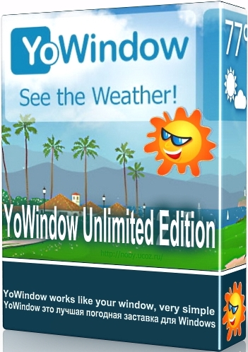 YoWindow Unlimited Edition 4 Build 110 RC + Portable