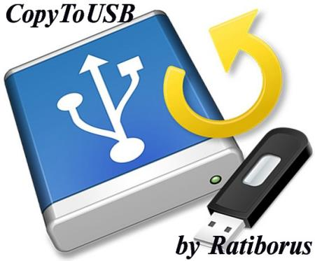 CopyToUSB 4.2.1 Portable by Ratiborus