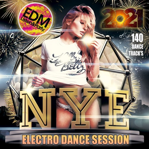 NYE: Electro Dance Music Session (2021)